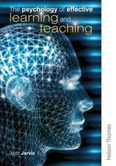 The Psychology of Effective Learning and Teaching 1st Edition 9780748790371 0748790373