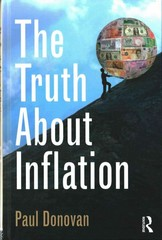 The Truth About Inflation 1st Edition 9781138023611 1138023612