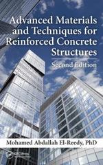 Advanced Materials and Techniques for Reinforced Concrete Structures, Second Edition 2nd Edition 9781498724708 1498724701