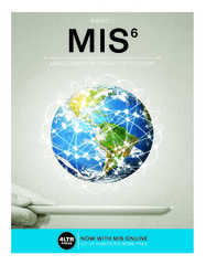 MIS (with MIS Online, 1 term (6 months) Printed Access Card) 6th Edition 9781305632004 1305632001