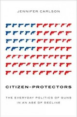 Citizen-Protectors 1st Edition 9780199347568 0199347565