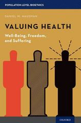 Valuing Health 1st Edition 9780190233181 0190233184