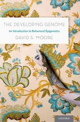 The Developing Genome 1st Edition 9780199922345 0199922349