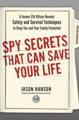 Spy Secrets That Can Save Your Life 1st Edition 9780399175145 0399175148