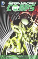 Green Lantern Corps Vol. 6: Reckoning (The New 52) 1st Edition 9781401254759 1401254756