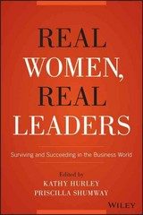 Real Women, Real Leaders 1st Edition 9781119061380 1119061385