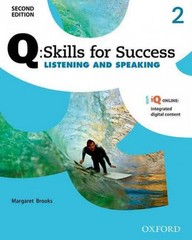 Q: Skills of Success 2E Listening and Speaking Level 2 Student Book 2nd Edition 9780194818728 0194818721
