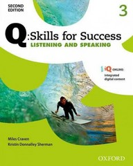 Q: Skills for Success 2E Listening and Speaking Level 3 Student Book 2nd Edition 9780194819046 0194819043