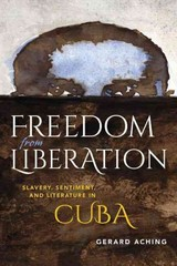Freedom from Liberation 1st Edition 9780253016935 0253016932