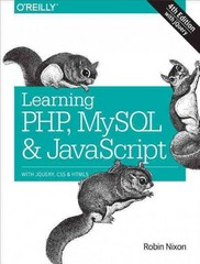Learning PHP, MySQL and JavaScript 4th Edition 9781491918661 1491918667