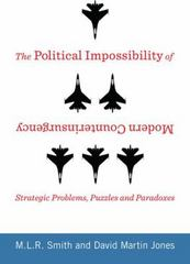 The Political Impossibility of Modern Counterinsurgency 1st Edition 9780231170000 0231170009