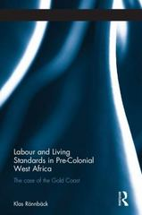 Labour and Living Standards in Pre-Colonial West Africa 1st Edition 9781317222163 1317222164