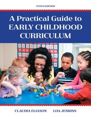 A Practical Guide to Early Childhood Curriculum 10th Edition 9780133980080 0133980081