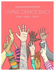Living Democracy, 2014 Elections and Updates Edition 4th Edition 9780134016238 0134016238