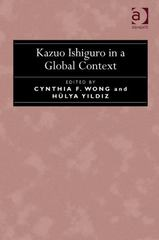 Kazuo Ishiguro in a Global Context 1st Edition 9781317109426 1317109422