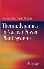 Thermodynamics in Nuclear Power Systems 1st Edition 9783319134185 3319134183