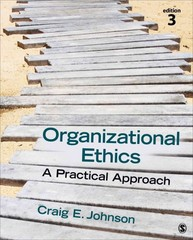 Organizational Ethics 3rd Edition 9781483344409 1483344401