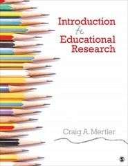 Introduction to Educational Research 1st Edition 9781483375472 1483375471