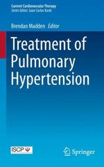 Treatment of Pulmonary Hypertension 1st Edition 9783319135816 3319135813