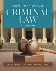 A Brief Introduction to Criminal Law 2nd Edition 9781284056112 1284056112