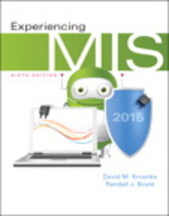Experiencing MIS 6th Edition 9780133939149 0133939146