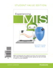 Experiencing MIS, Student Value Edition 6th Edition 9780133940312 0133940314