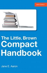 The Little, Brown Compact Handbook 9th Edition 9780321986504 0321986504