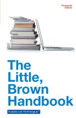 The Little, Brown Handbook 13th Edition 9780321988423 0321988426