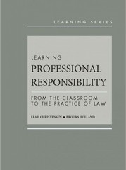 Learning Professional Responsibility 1st Edition 9780314284440 0314284443
