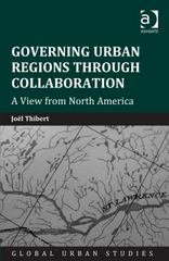 Governing Urban Regions Through Collaboration 1st Edition 9781317125471 1317125479
