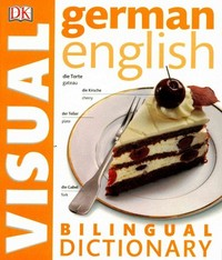 German English Bilingual Visual Dictionary 1st Edition 9781465436313 1465436316