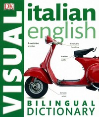 Italian English Bilingual Visual Dictionary 1st Edition 9781465436320 1465436324