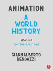 Animation: A World History 1st Edition 9781138854826 1138854824