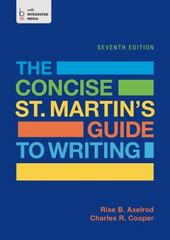 The Concise St. Martin's Guide to Writing 7th Edition 9781457687235 1457687232