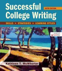 Succesful College Writing 6th Edition 9781457684425 145768442X