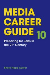 Media Career Guide 10th Edition 9781319019532 1319019536
