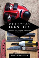 Crafting Identity 2nd Edition 9780816530991 0816530998