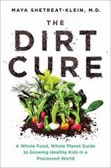 The Dirt Cure 1st Edition 9781476796970 1476796971