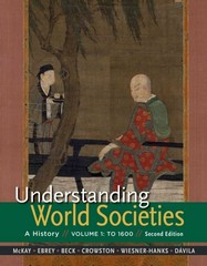 Understanding World Societies, Volume 1 to 1600 2nd Edition 9781319009328 1319009328