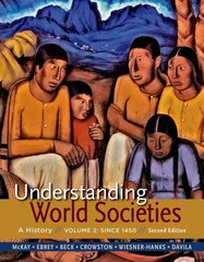 Understanding World Societies, Volume 2 Since 1450 2nd Edition 9781319009342 1319009344