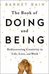 The Book of Doing and Being 1st Edition 9781476785462 1476785465