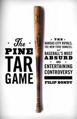The Pine Tar Game 1st Edition 9781476777177 1476777179