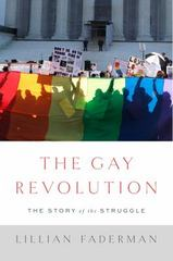 The Gay Revolution 1st Edition 9781451694116 1451694113