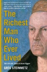 The Richest Man Who Ever Lived 1st Edition 9781451688559 1451688555