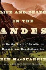 Life and Death in the Andes 1st Edition 9781439168899 143916889X