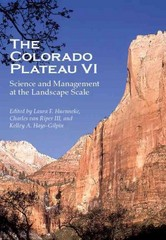 The Colorado Plateau VI 1st Edition 9780816531592 0816531595