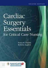 Cardiac Surgery Essentials for Critical Care Nursing 2nd Edition 9781284068405 1284068404