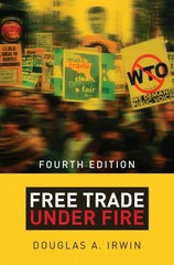 Free Trade under Fire 4th Edition 9780691166254 0691166250