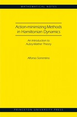Action-minimizing Methods in Hamiltonian Dynamics: An Introduction to Aubry-Mather Theory 1st Edition 9780691164502 0691164509