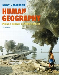 Human Geography 7th Edition 9780321984234 0321984234